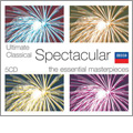 Ultimate Classical Spectacular - The Essential Masterpieces: Tchaikovsky, Ravel, Berlioz, Debussy, etc