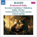 Haydn: Il ritorno di Tobia -1784 (9/2006) / Andreas Spering(cond), Capella Augustina, Roberta Invernizzi(S), etc