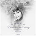 ETERNAL HARMONY  [CD+DVD]