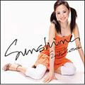 Sunshine [レーベルゲートCD] [CCCD+DVD]<初回生産限定盤>