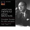 Brahms: Complete Violin Sonatas No.1-No.2 (1936), No.3 (1950) / Jascha Heifetz(vn), Emanuel Bay(p), William Kapell(p)