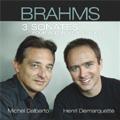 Brahms: 3 Sonatas for Cello & Piano -No.1 Op.38, No.2 Op.99, Regenlied Op.78 (Violin Sonata No.1) / Henri Demarquette(vc), Michel Dalberto(p)