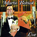 Martin Babjak Live