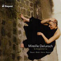 CD-CATALOGUE 2006:LA TRAGEDIENNE :MIREILLE DELUNSCH(S)/DAVID SHALLON(cond)/LUXEMBOURG PHILHARMONIC ORCHESTRA/ETC<限定盤>
