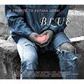 BLUE ~A TRIBUTE TO YUTAKA OZAKI [レーベルゲートCD]