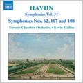 Haydn: Symphonies Vol.34 - No.62, 107, 108, La Vera Costanza Overture, Lo Speziale Overture / Kevin Mallon(cond), Toronto Chamber Orchestra