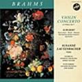 ブラームス: ヴァイオリン協奏曲, 他 / ズザーネ・ラウテンバッハー, ロベルト・ワーグナー, インスブルック交響楽団, 他