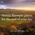 天上のギフト/Serene Baroque pieces for the end of your day