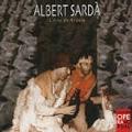 Sarda: L'Any de Gracia (El Ano de Gracia; The Year of Grace) / Joan Cabero, Josep Pieres, Grupo Circulo, Jose Luis Temes