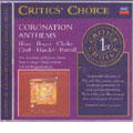 Critics' Choice:Coronation Anthems:Blow/Boyce/Clarke/Croft/Handel/Purcell:E.Higginbottom