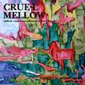 Crue-L Mellow