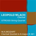 フェイヴァリット・シリーズCLASSICUSイントロデュース:モーツァルト:クラリネット五重奏曲 KV.581:レオポルド・ウラッハ(cl)/シュトロス弦楽四重奏団