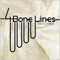 4 Bone Lines Vol.1 CLASSICS