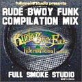 RUDEBWOY FUNK COMPILATION MIX vol.1