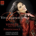 Pyrotechnics - Vivaldi Opera Arias / Vivica Genaux, Fabio Biondi, Europa Galante