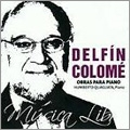 Colome: Works for Piano / Humberto Quagliata