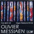 The Best of Olivier Messiaen: Organ Works / Ferdinand Klinda