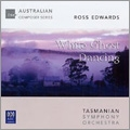 R.Edwards: White Ghost Dancing / Richard Mills, Tasmanian Symphony Orchestra, Karin Schaupp