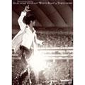 """GLAY DOME TOUR 2005 """"WHITE ROAD"""" in TOKYO DOME"""