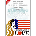 All You Need Is Love Vol.3:Jungle Music Jazz