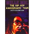The Hip Hop Anniversary Tour : Live In Cologne 2008