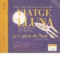 X.Montsalvatge: Viatge a la Lluna, L'Arca de Noe / Miguel Ortega, Ensemble Orquestra de Cadaques, etc