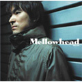 Mellowhead (Special Edition)  [CD+DVD]