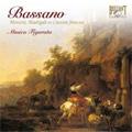 Bassano: Motets, Madrigals & Canzoni Francese:Introduxit me rex/Lo canterei d'amor/etc:Musica Figurata