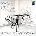 Yaron Herman Trio/A Time For Everything [LJ04]
