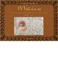 Miecio -Letters and Postcards of Janina Roza Horszowska 1900-1904: Beethoven, Mozart, Chopin (1958-73) / Mieczyslaw Horszowski(p), etc [CD+BOOK+Post Card]