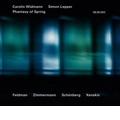 Phantasy of Spring - M.Feldman, A.Schoenberg, I.Xenakis, B.A.Zimmermann / Carolin Widmann, Simon Lepper