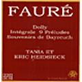 Faure: Dolly les 9 Preludes / Eric Heidsieck(p), Tania Heidsieck(p)