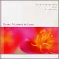 Every Moment in Love
