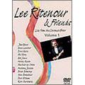 リー・リトナー&フレンズ・ライヴ Vol.1<初回生産限定盤>