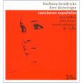 Canciones Espanolas - Spanish Songs; Granados, Obradors. Montsalvatge. Falla / Barbara Hendricks(S), Love Derwinger(p)