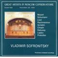 Vladimir Sofronitsky Vol.1 - Mozart, Schumann, Lizst, Rachmaninov, Scriabin, Chopin, Debussy, Liadov, Prokofiev