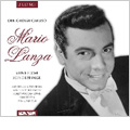 Mario Lanza -Seine Filme-Seine Erfolge, His Movie Hits (With Songs & Arias from the Famous Concerts 1947 & 1951)