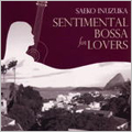 SENTIMENTAL BOSSA for LOVERS