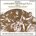 ヘンデル: 合奏協奏曲; コレッリ: クリスマス協奏曲 / ラインホルト・バルヒェット, フリードリヒ・ティーレガント, 南西ドイツ室内管弦楽団