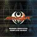 MASKED RIDER KIVA COMPLETE CD-BOX  [9CD+DVD]<初回生産限定盤>