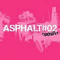 ASPHALT#2 [CCCD]