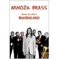 Irmingard / Mnozil Brass