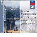Brahms: Cello Sonatas; Mendelssohn: Cello Sonatas / Lynn Harrell, Vladimir Ashkenazy, Bruno Canino