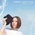 SUMMER LIGHT/STORY [CD+DVD]<初回生産限定盤B>