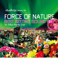 """Best Setting Sound vol.01 ""Relaxing with FORCE OF NATURE  [CD+DVD]"