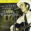 Gospel According To Hank Williams, The