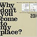 Why don't you come to my place?(for MEN)<初回生産限定>