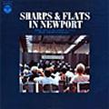 ニューポートのシャープス・アンド・フラッツ<アナログ限定盤>