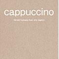 Cappucino/Hiroshi Fujiwara feat. Eric Clapton