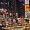 FLAME STYLE [CD+DVD]<通常盤>